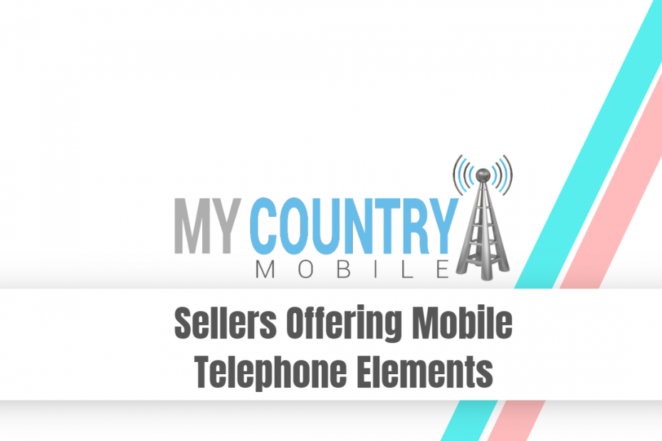 Sellers Offering Mobile Telephone Elements - My Country Mobile
