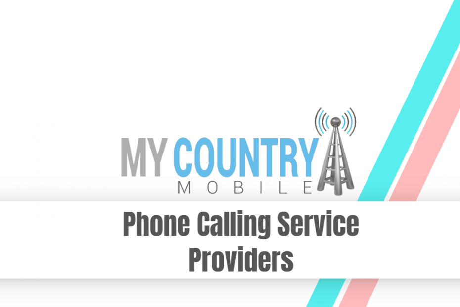 Phone Calling Service Providers - My Country Mobile